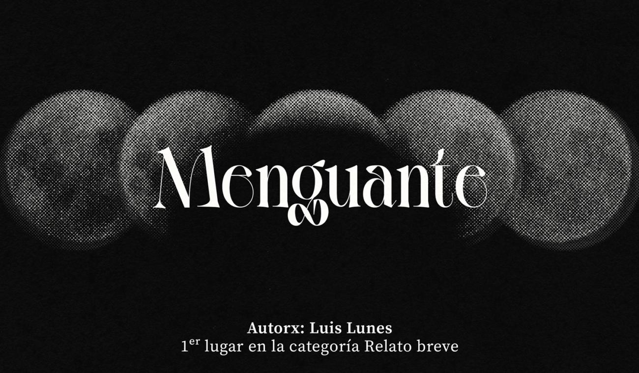 Menguante, escrito por Luis Lunes